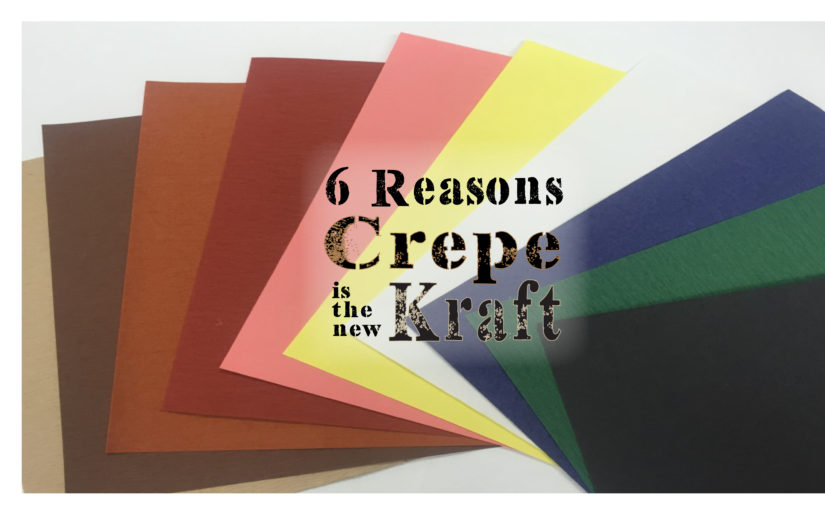 6 Reasons Crepe is the New Kraft
